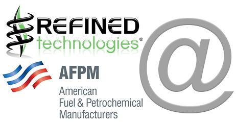 Join Refined Technologies, Inc. at Booth #120 at the American Fuel & Petrochemical Manufacturers (AFPM)